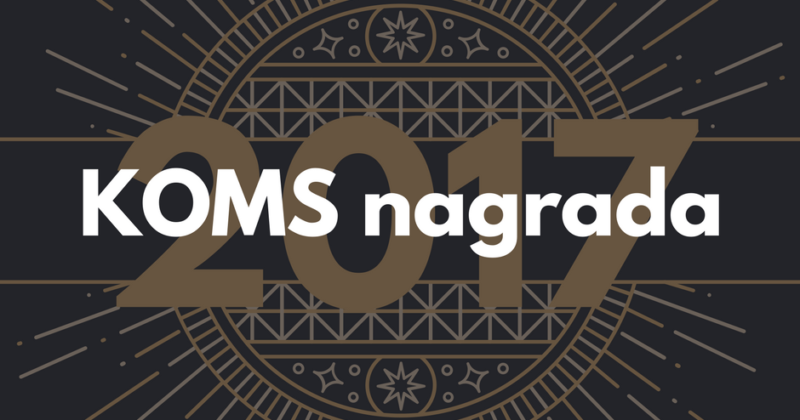 Poziv za podnošenje nominacija za KOMS nagrade – 2017