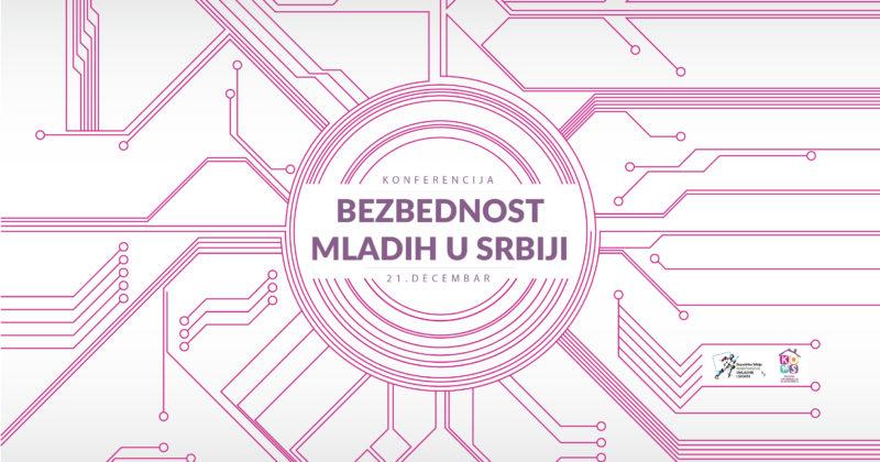Poziv – Konferencija o bezbednosti mladih u Srbiji