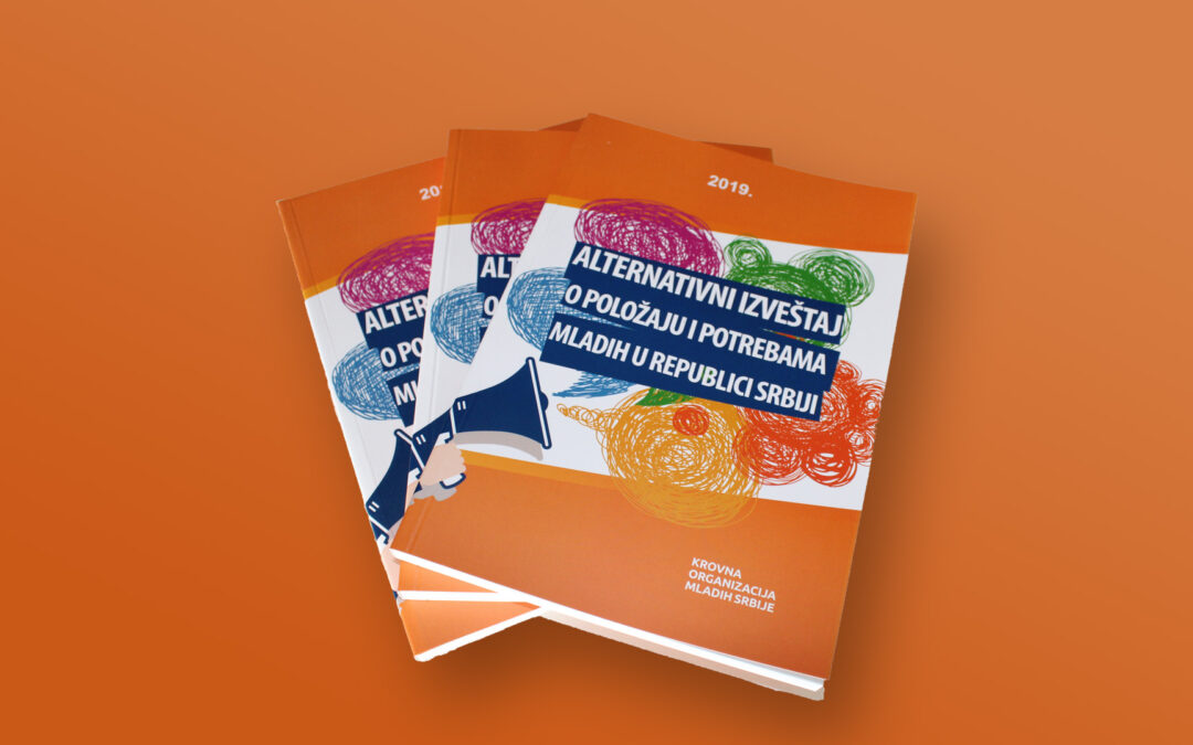 Alternativni izveštaj o položaju i potrebama mladih u Republici Srbiji 2019.
