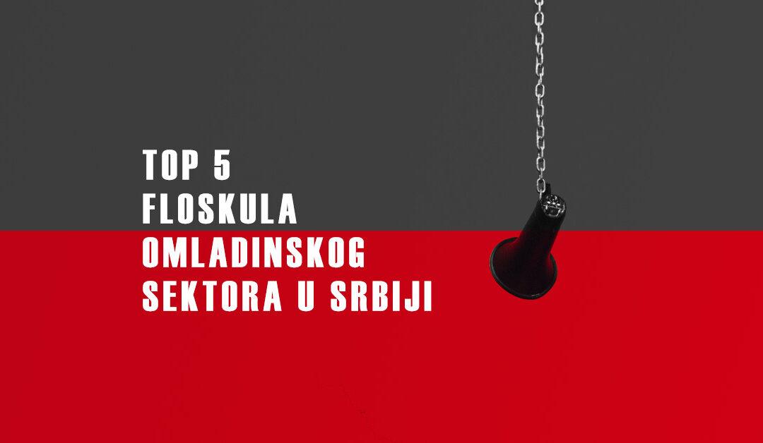Top pet floskula omladinskog sektora u Srbiji