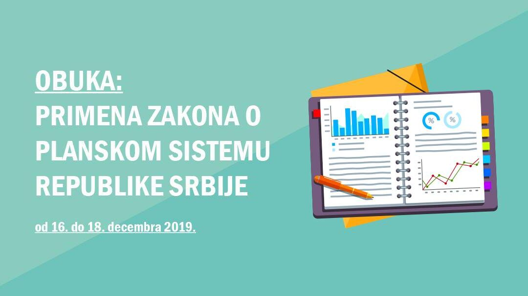 """Obuka za """"Primenu zakona o planskom sistemu Republike Srbije"""""""