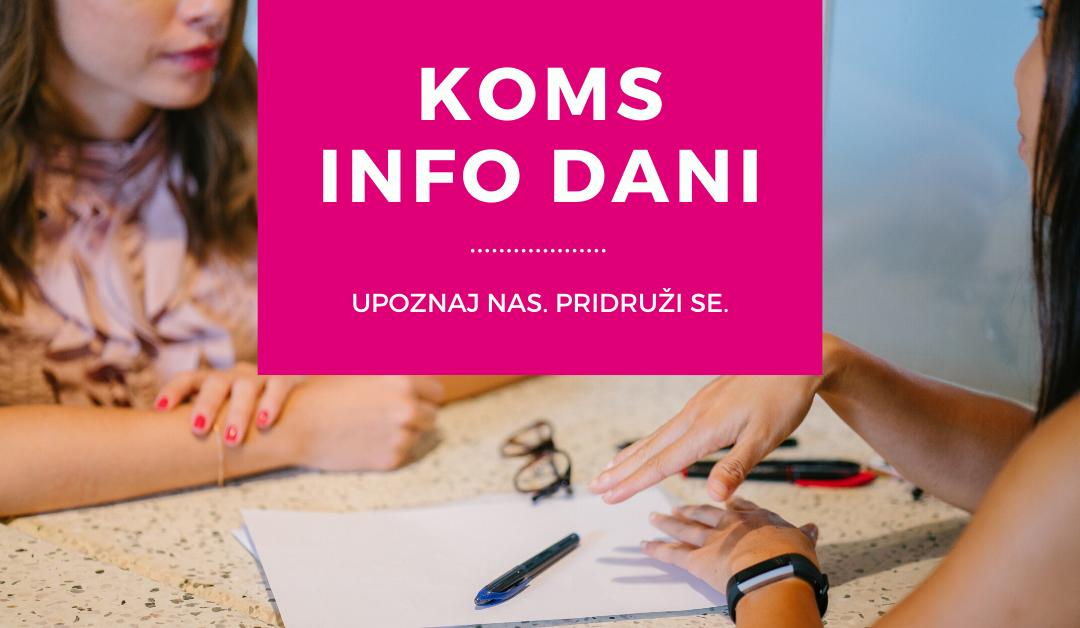 KOMS Info dani – Upoznaj nas, pridruži se