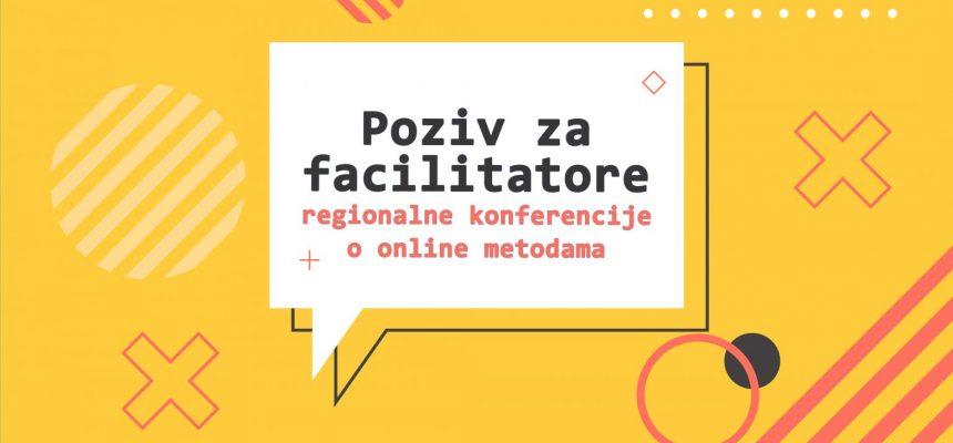 POZIV: Facilitatori regionalne konferencije o online metodama