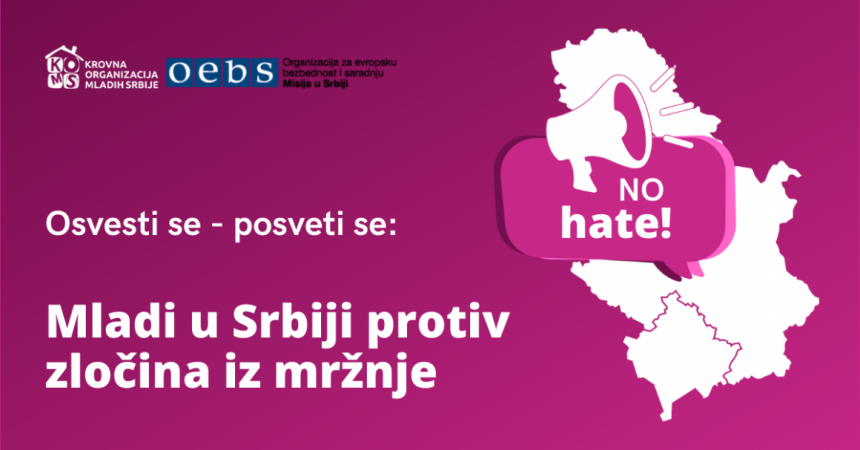 Be Aware, Dedicate Yourself – Youth Against Hate Crimes: Youth Stand for Serbia without Hate Crimes